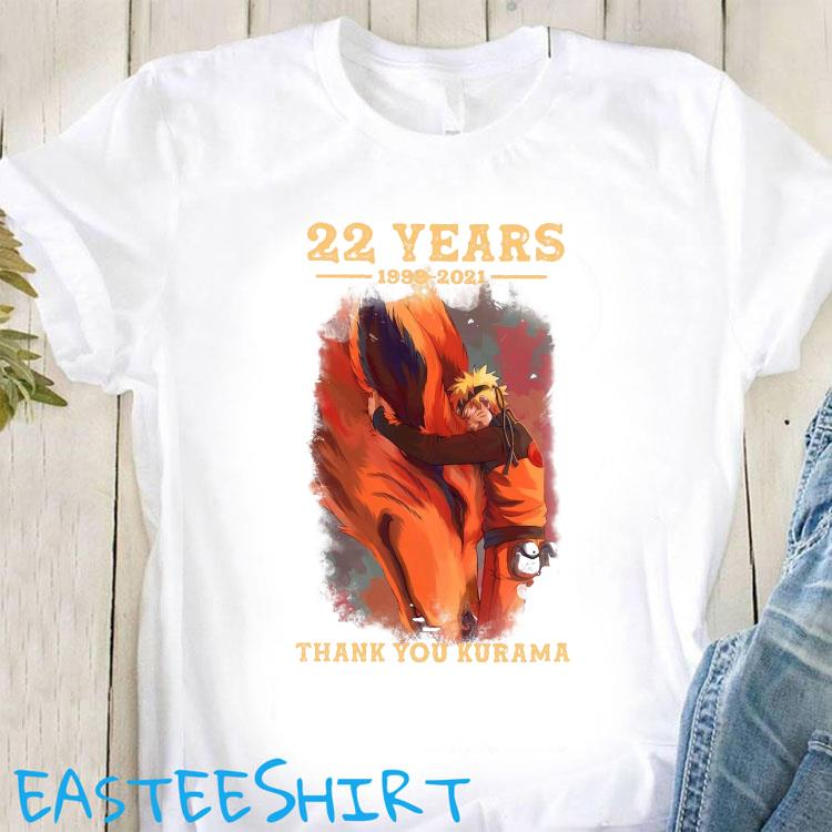 22 Years 1999 2021 Thank You Kurama Shirt