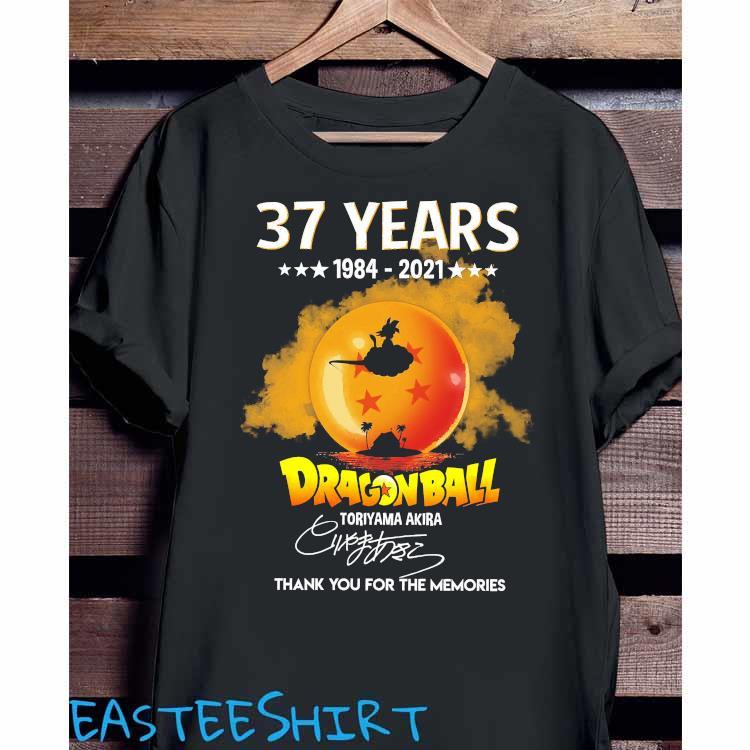 37 Years 1984 2021 Dragon Ball Toriyama Akira Thank You For The Memories Shirt