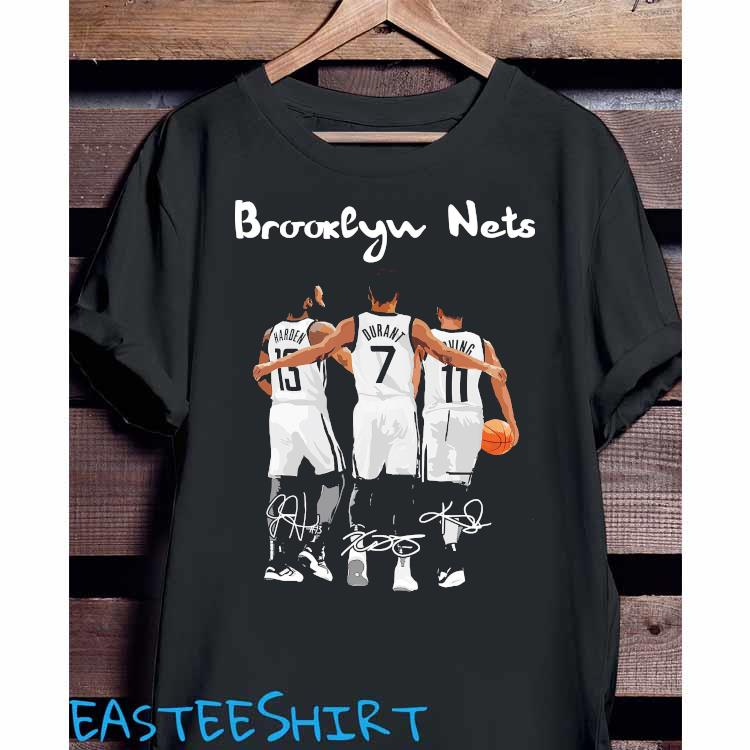 Brooklyn Nets Harden Durant And Irving Signatures Shirt