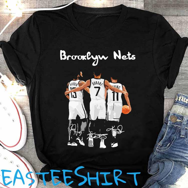 Brooklyn Nets Harden Durant And Irving Signatures Shirt Women's Shirt