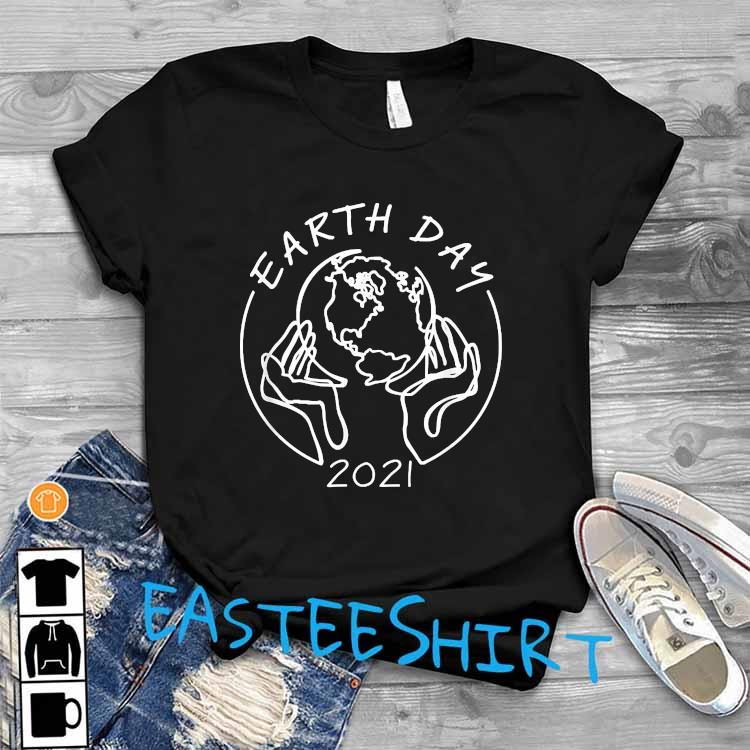 Earth Day 2021 Save Our Mother Shirt T-Shirt