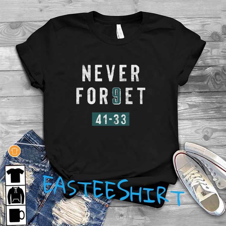 Clearwooder Never Forget Nick Foles 9 Philadelphia Shirt T-Shirt