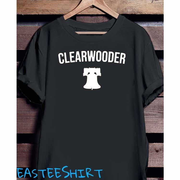 Clearwooder Phillies Clear Wooder Shirt