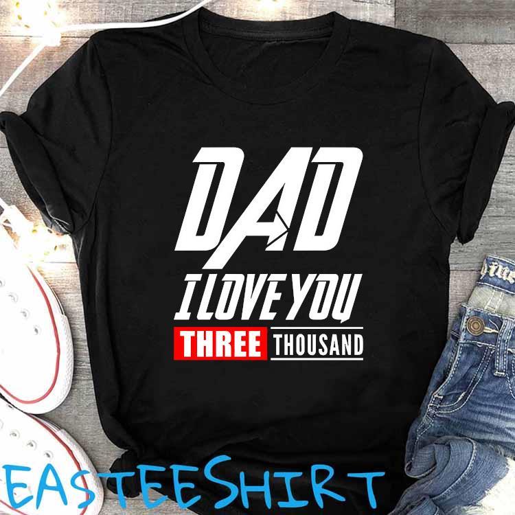 DAD I Love You Shirt Women's Shirt