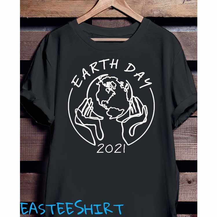 Earth Day 2021 Save Our Mother Shirt