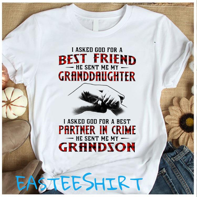 I Asked God For A Best Friend He Sent Me My Granddaughter I Asked God For A Best Shirt Women's Shirt