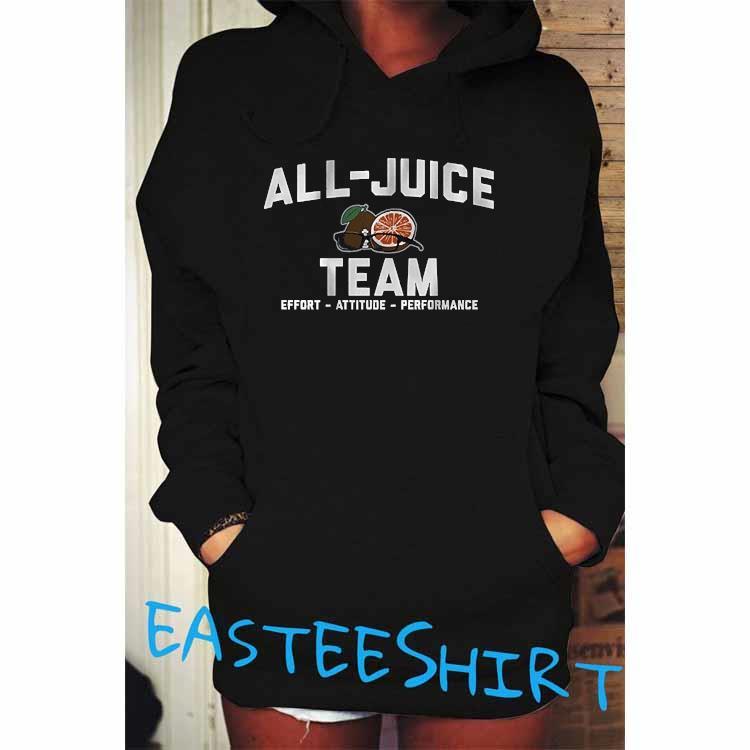 Terez Paylor All-Juice Team Shirt Hoodie
