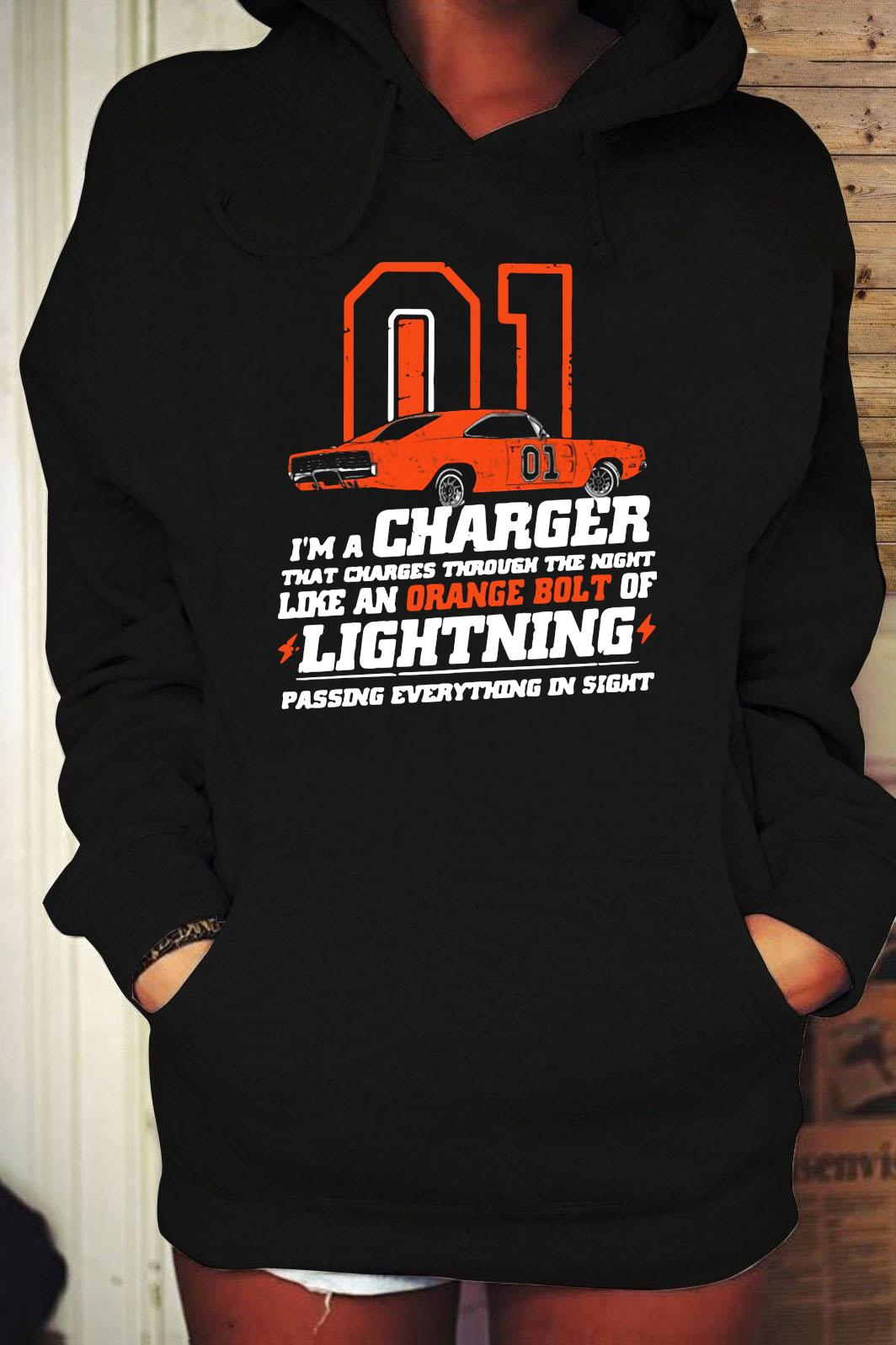 01 I'm A Charger That Charges Through The Night Like An Orange Bolt Of Lighting Shirt Hoodie