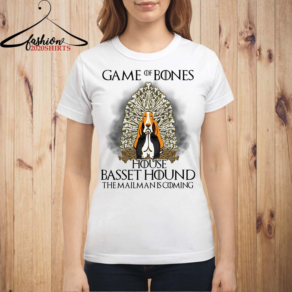 Game of bones house basset hound the mailman is coming shirt