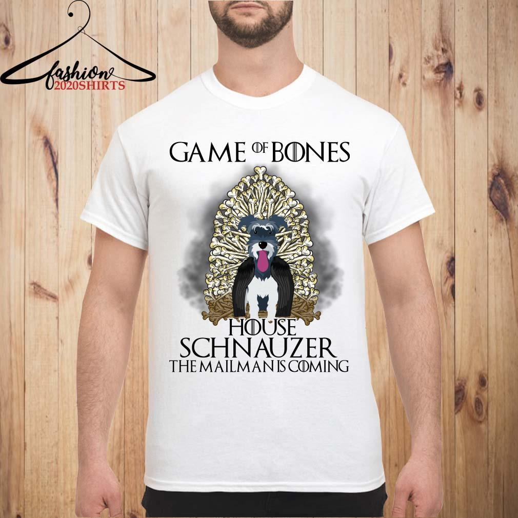 Game of bones house Schnauzer the mailman is coming shirt