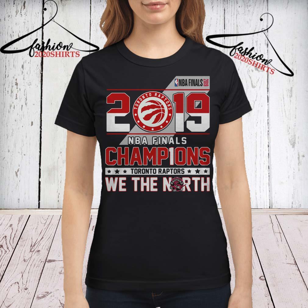 super popular 83ffb 9e8a8 2019 Nba Finals Champions Toronto Raptors we the North shirt