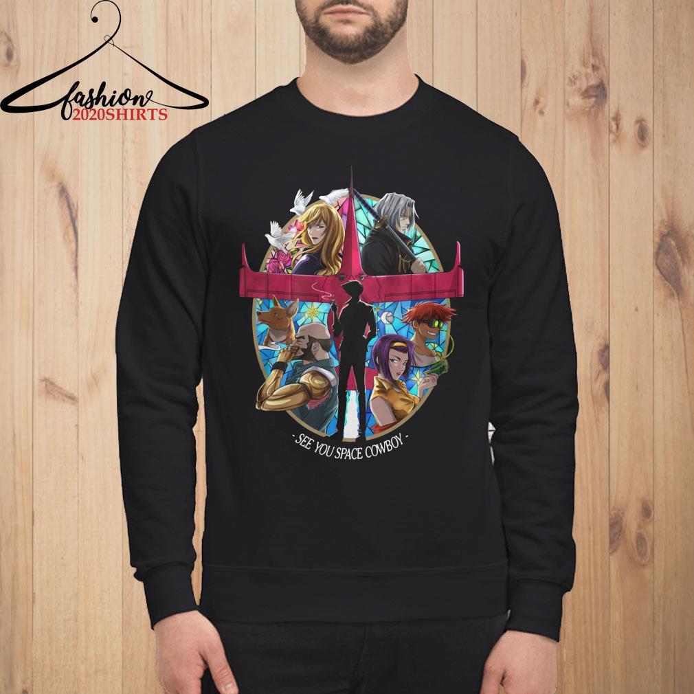 Cowboy Bebop see you space Cowboy Sweatshirt