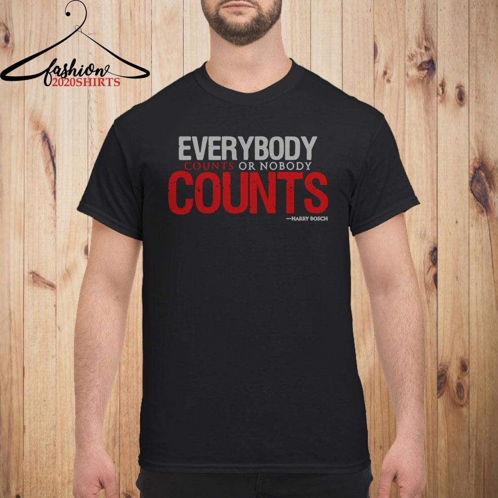 Everybody counts or nobody counts Harry Bosch Men shirt
