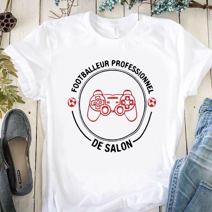 Footballeur Professionnel De Salon Shirt