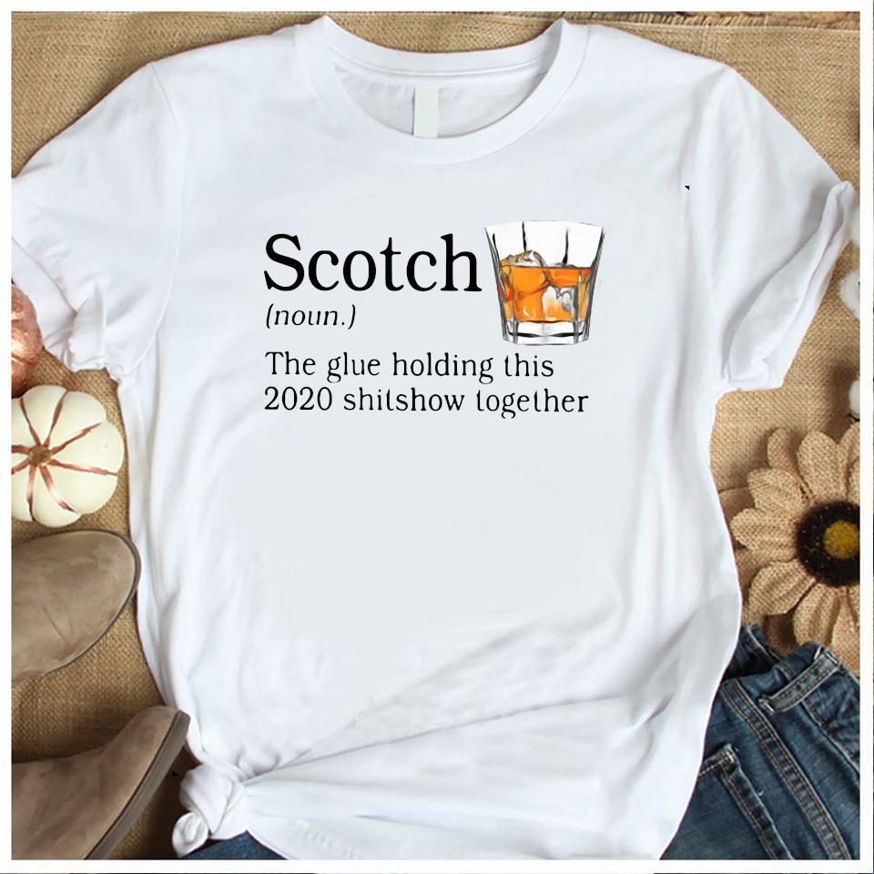 Scotch The Glue Holding This 2020 Shishow Together Shirt Women's Shirt