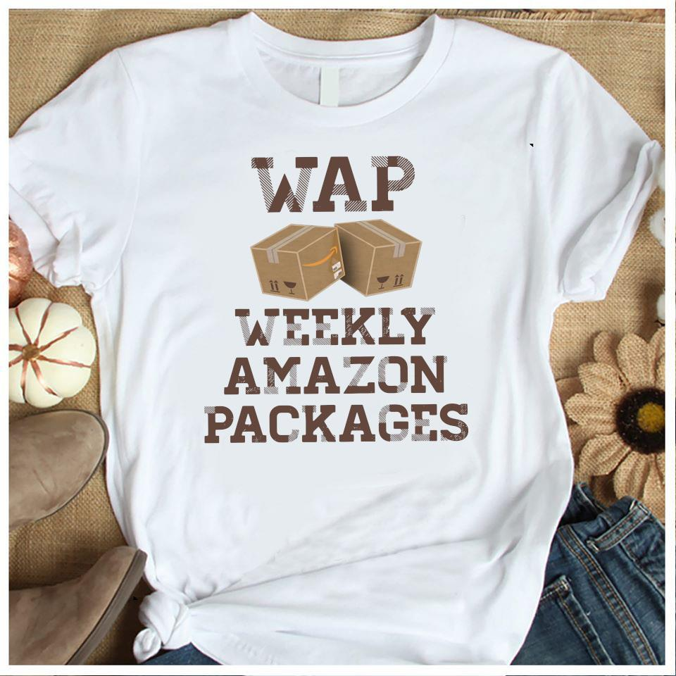 Wap Weekly Amazon Packages Shirt Women's Shirt
