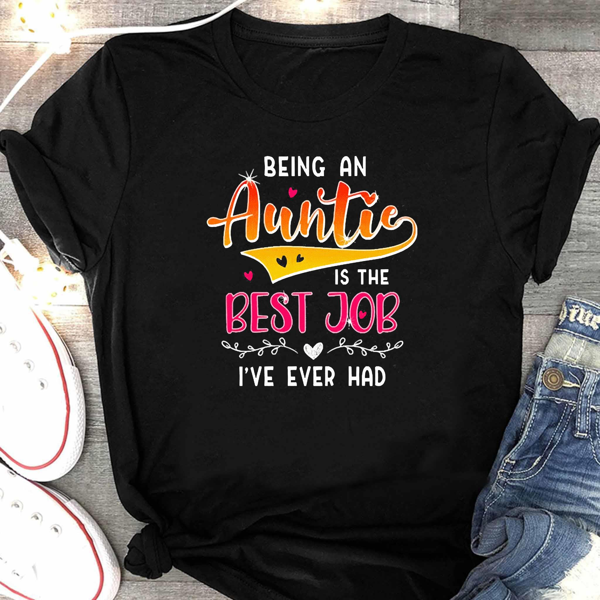 Being An Auntie Is The Best Job Shirt Women's Shirt