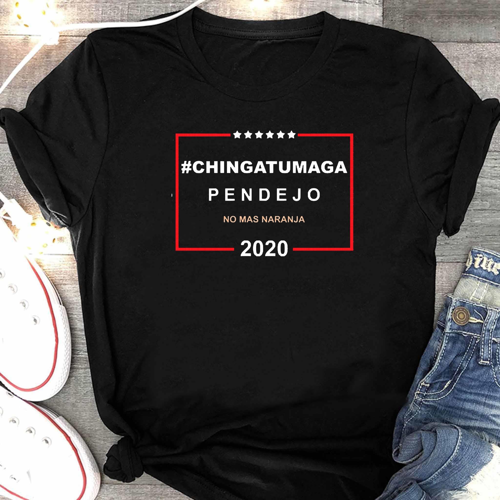 Chingatumaga Pendejo No Mas Naranja 2020 Shirt Women's Shirt