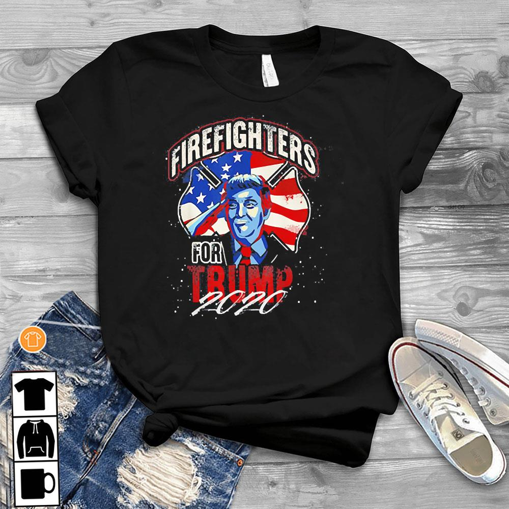 Firefighters For Trump 2020 Fire Fighter Shirt T-Shirt