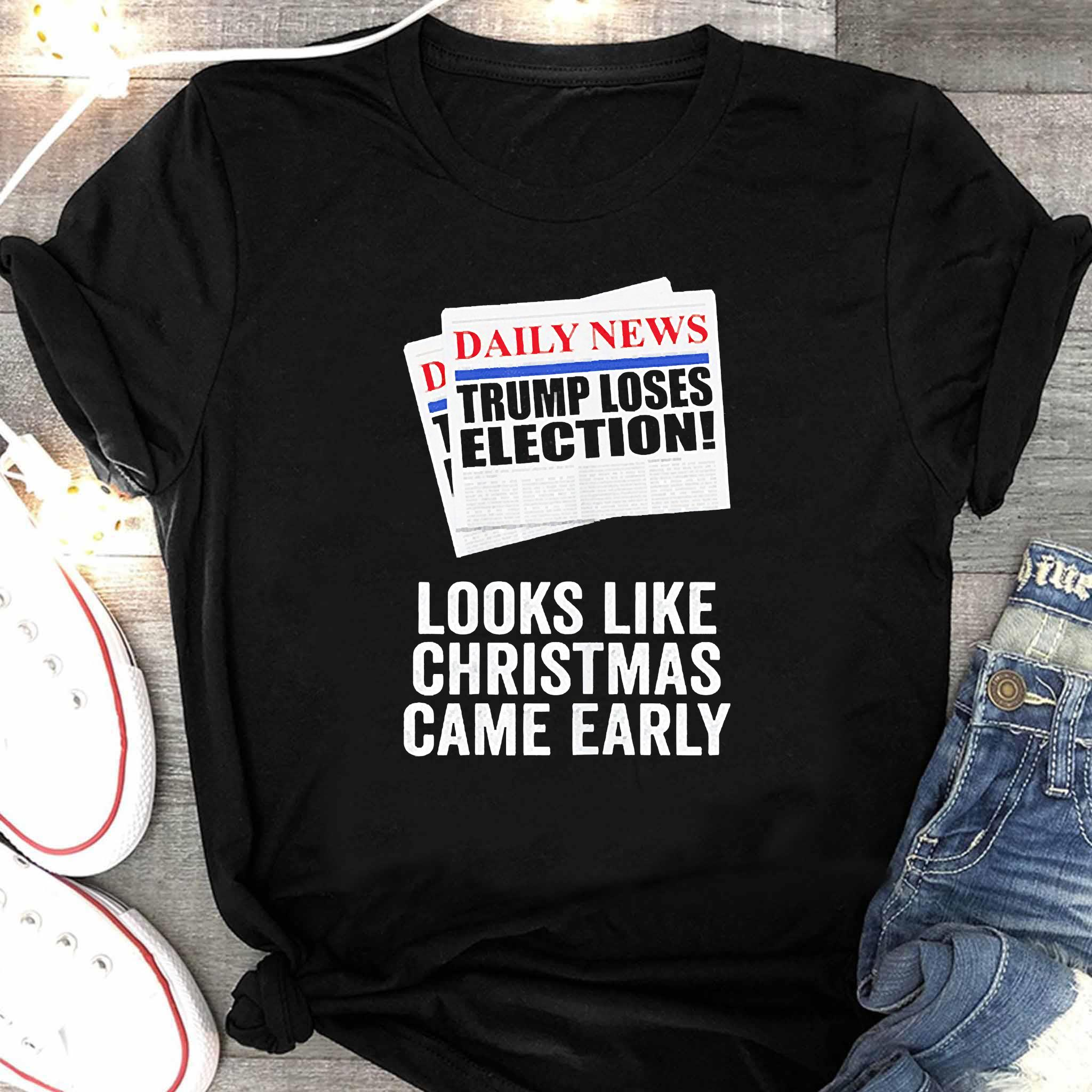 Trump Loses Election Looks Like Christmas Came Early 2020 Shirt Women's Shirt