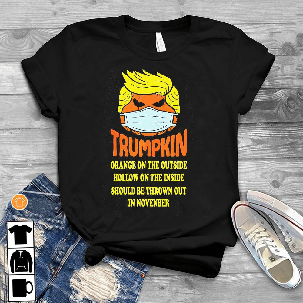 Trumpkin Orange On The Outside Hollow On The Inside Should Shirt T-Shirt