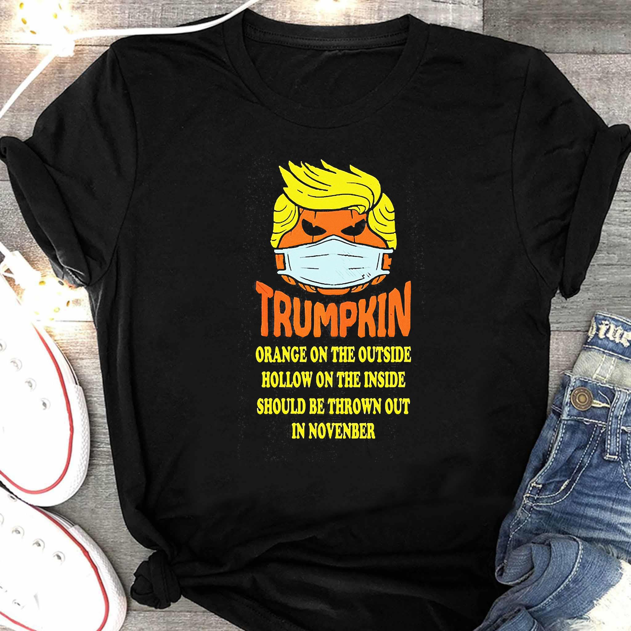 Trumpkin Orange On The Outside Hollow On The Inside Should Shirt Women's Shirt