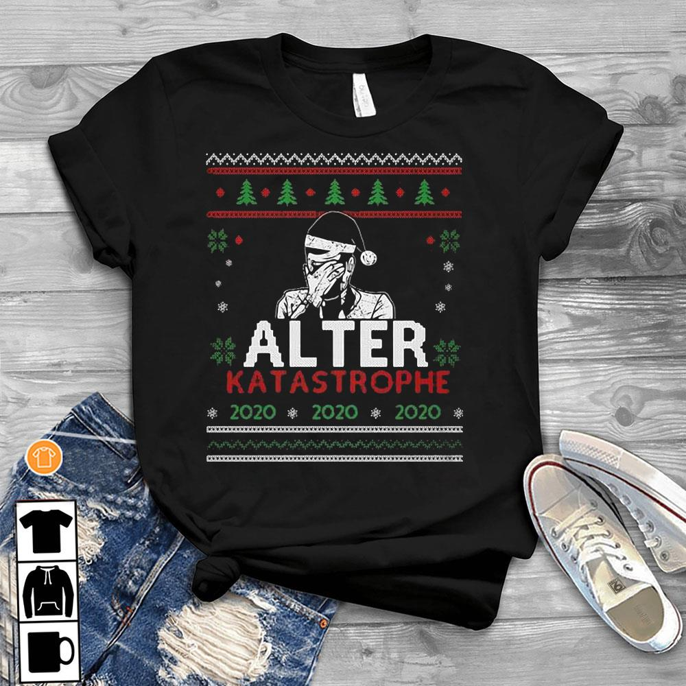Alter Katastrophe Ugly Christmas Sweater T-Shirt