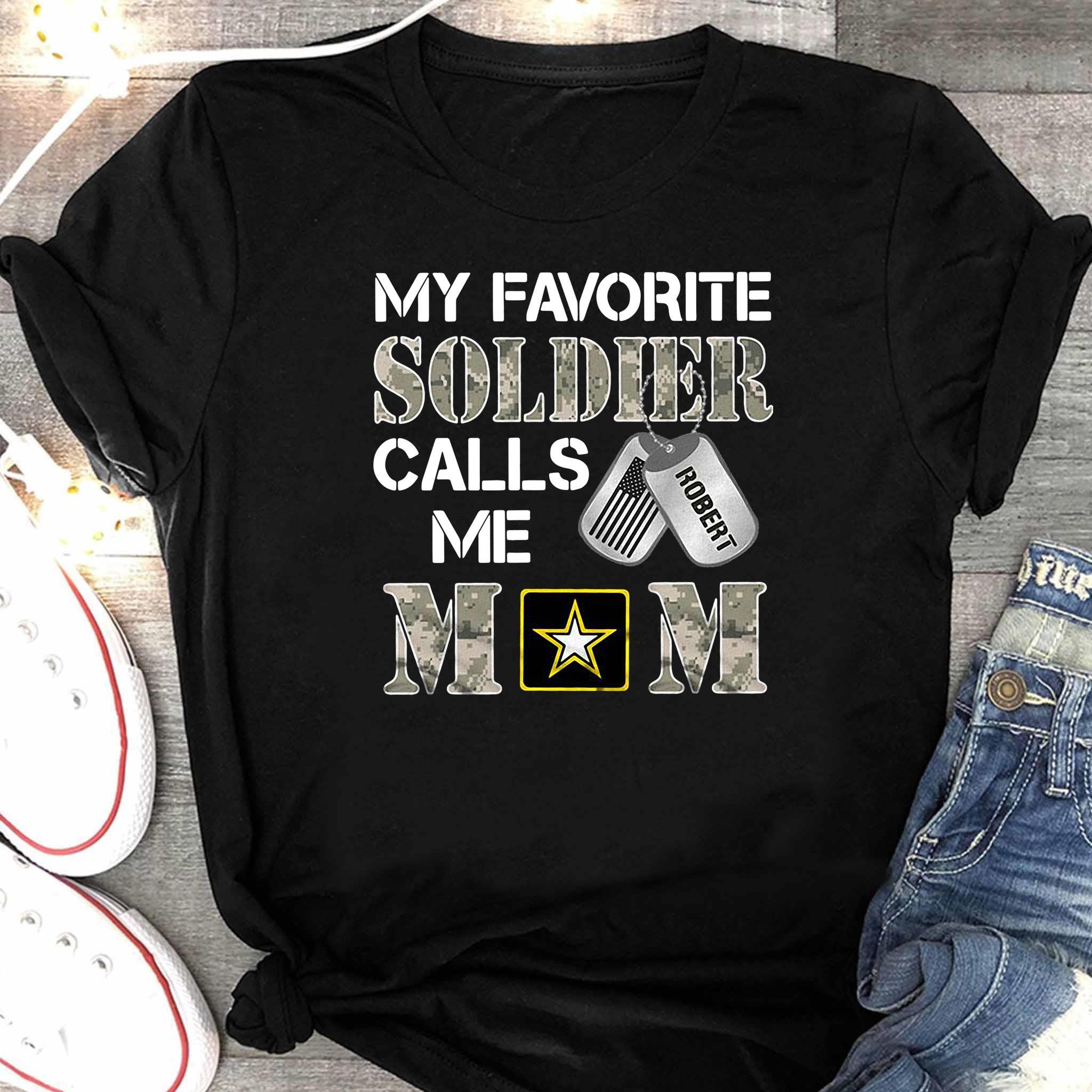 My Favorite Soldier Calls Me Mom Shirt Women's Shirt