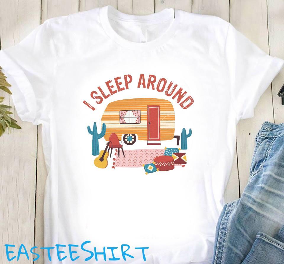 Camping I Sleep Around Shirt Classic T-Shirt