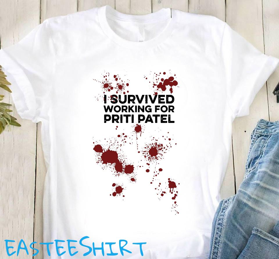 I Survived Working For Priti Patel Shirt Classic T-Shirt