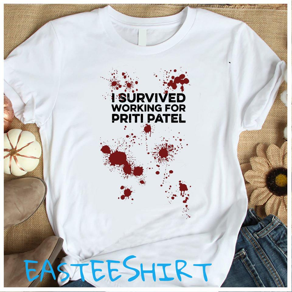 I Survived Working For Priti Patel Shirt Women's Shirt