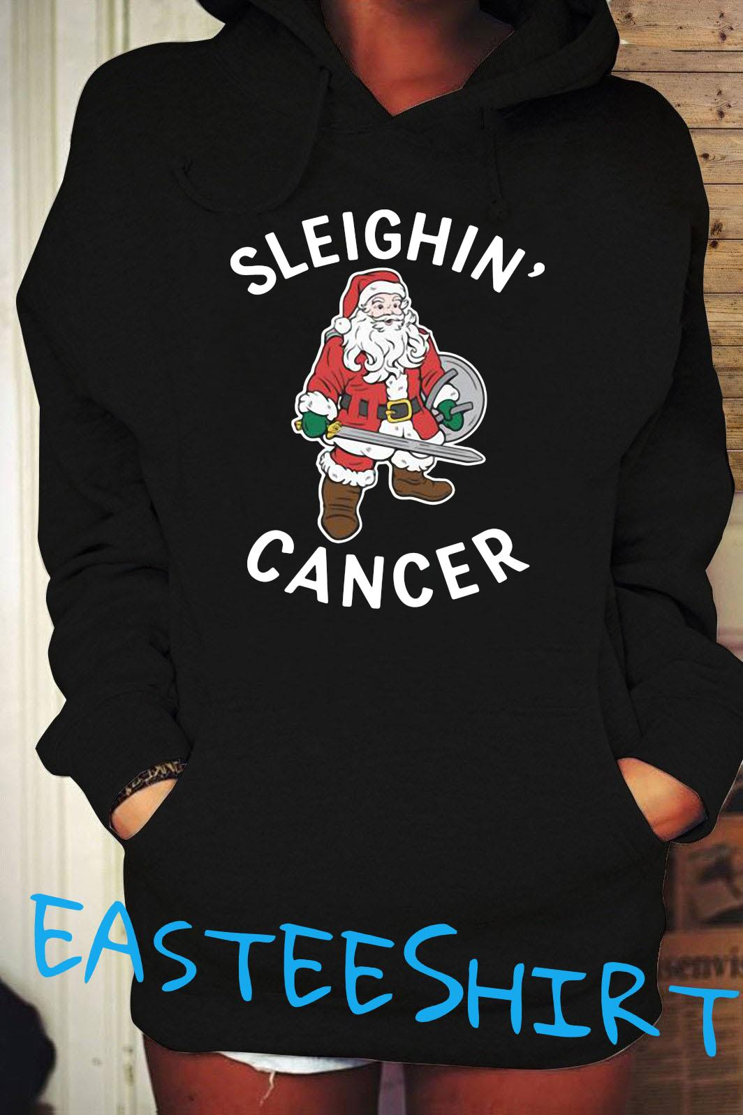 Santa Claus Sleighin' Cancer Shirt Hoodie