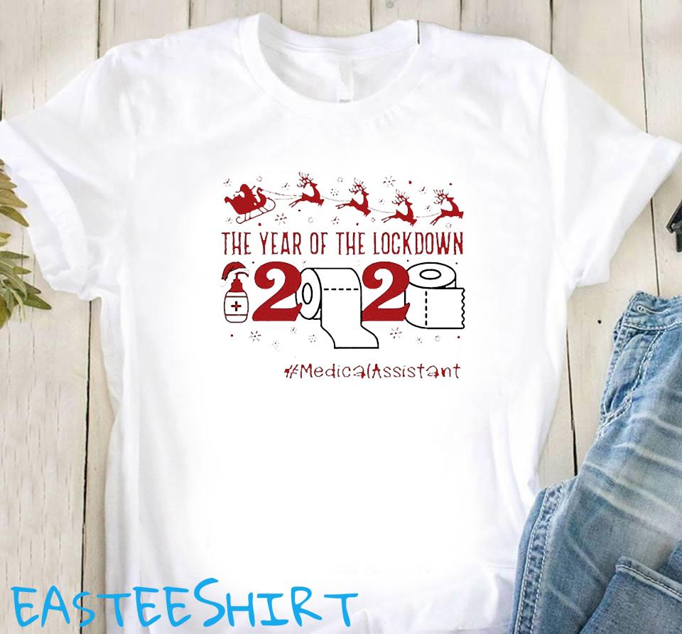The Year Of The Lockdown 2020 #medicalassistant Shirt Classic T-Shirt